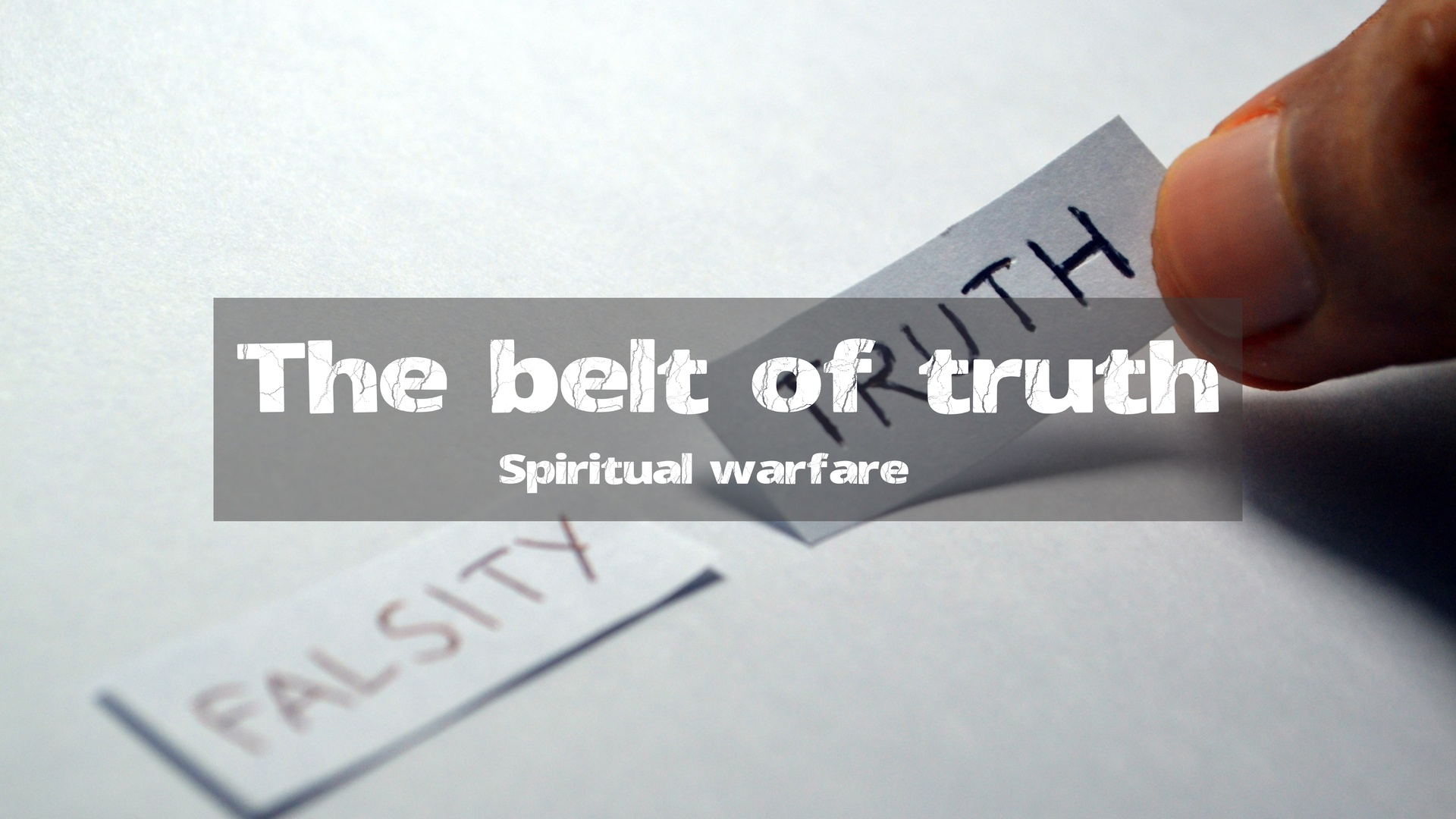 #4 The Belt of Truth