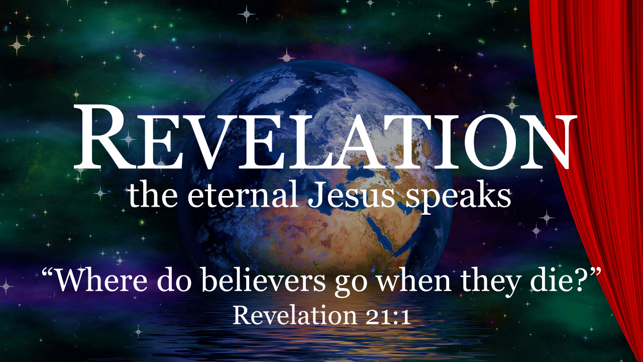#9 Where Do Believers Go When They Die?