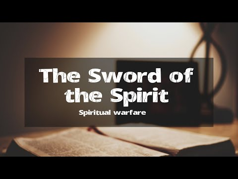 #8 The Sword Of The Spirit