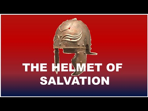 #7 The Helmet Of Salvation