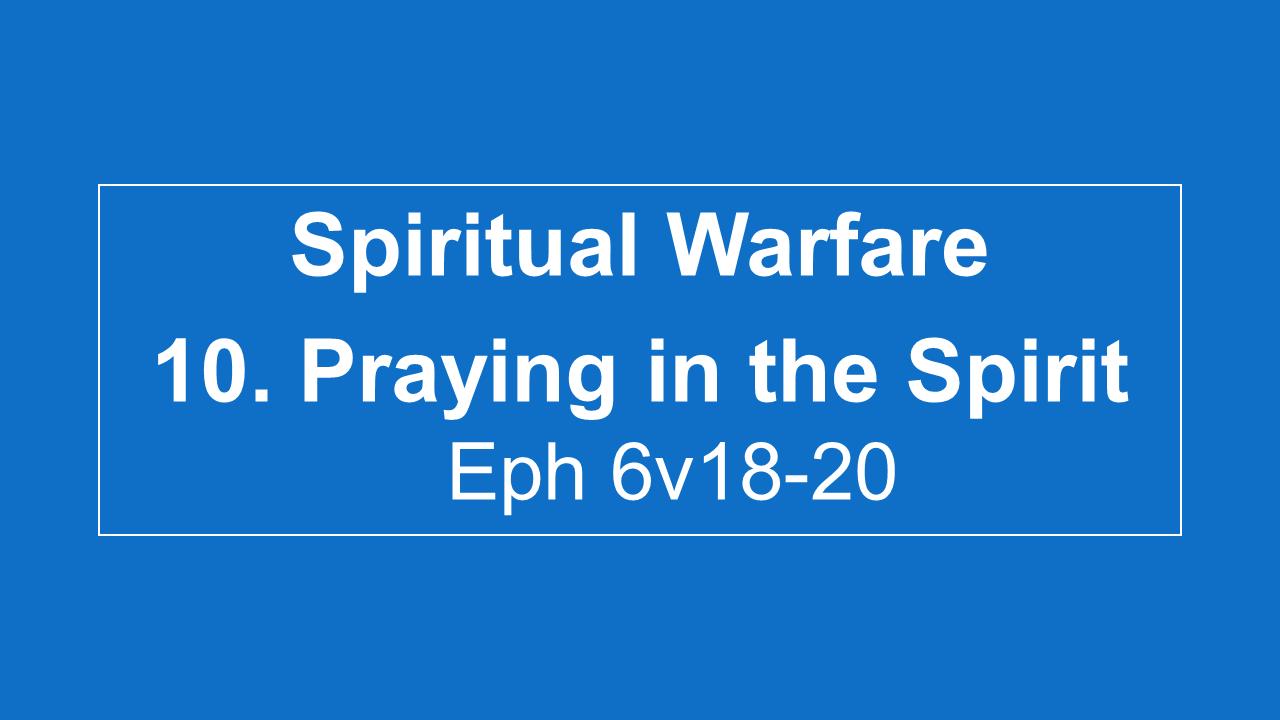 #10 Praying In The Spirit