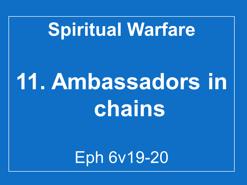 #11 Ambassadors In Chains