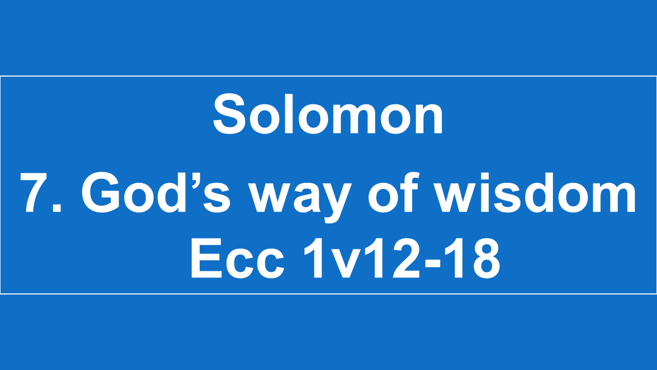#7 God's Way Of Wisdom