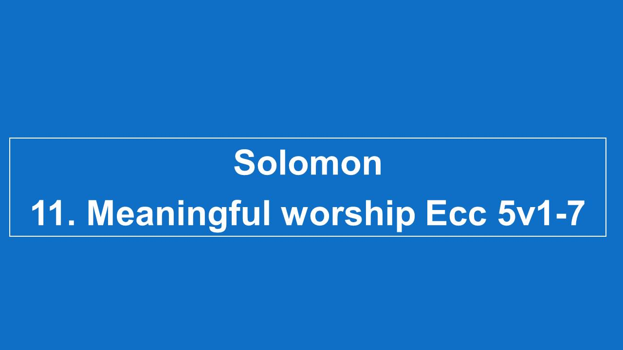 #11 Meaningful Worship