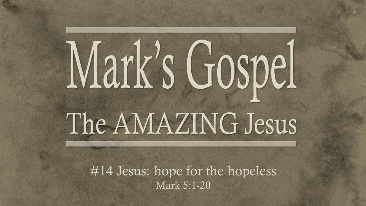 #14 Jesus: Hope For the Hopeless