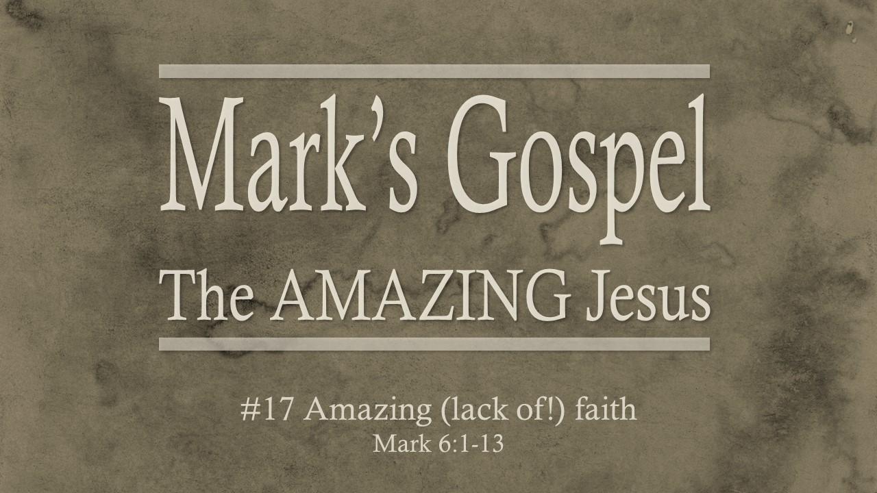 #17 Amazing (Lack Of!) Faith