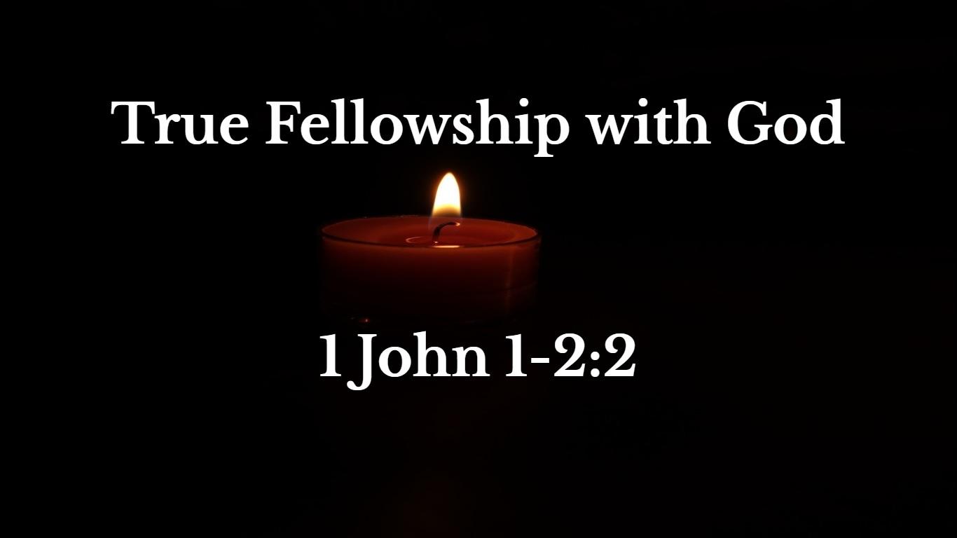True Fellowship With God